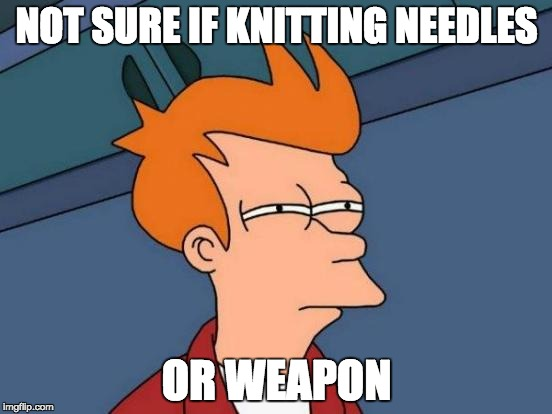 Hilarious airport search terms: Knitting needles or a weapon?