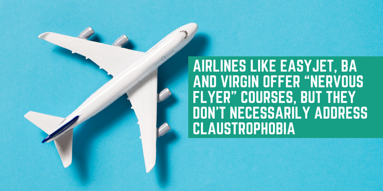 Airlines such as easyJet, BA and Virgin offer nervous flyer courses