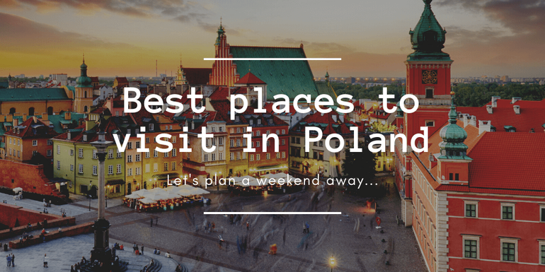 Let's explore some of the best places in Poland to visit