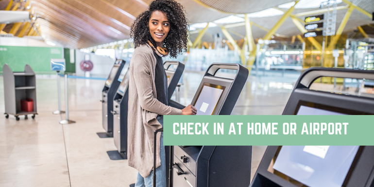 Check in at home or in the airport!