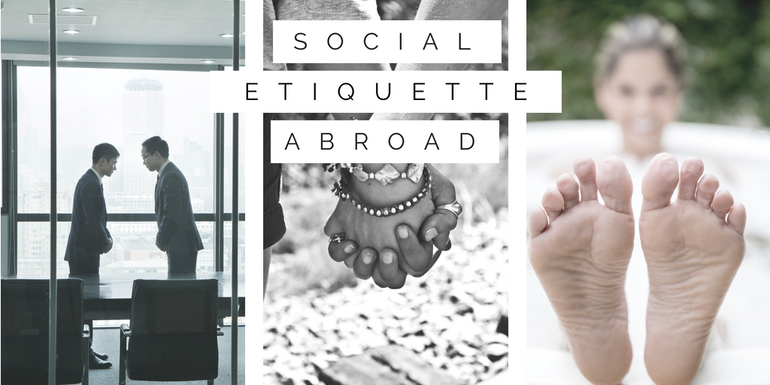 Know the different social etiquette abroad