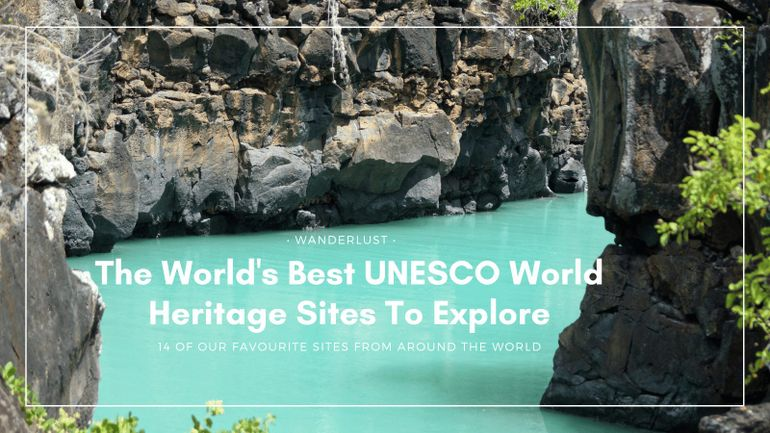 Let's explore some of the best UNESCO World Heritage sites!