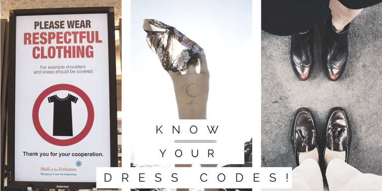 Knowing your dress codes is an important part of social etiquette abroad
