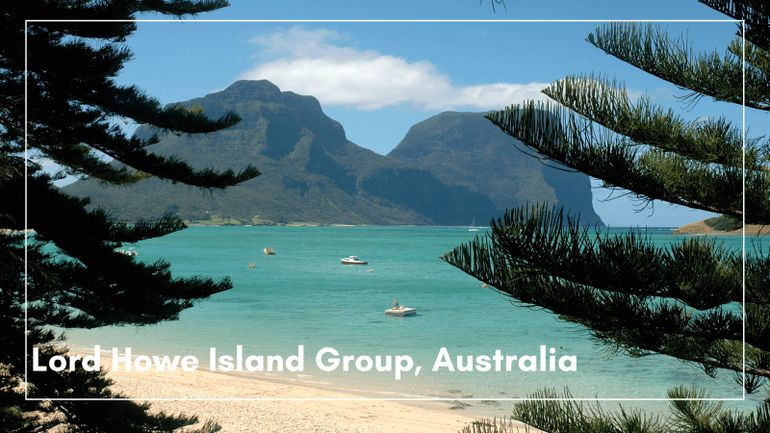 Lord Howe Islands - one of the bestUNESCO World Heritage sites