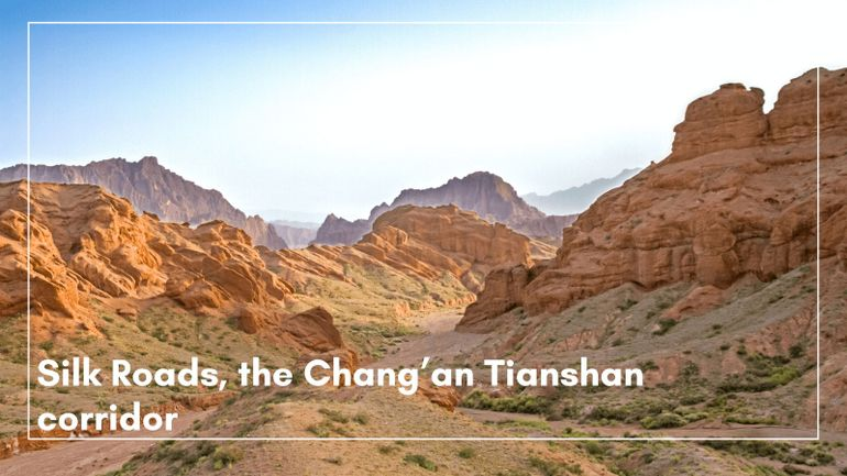 UNESCO World Heritage Sites -Silk Roads Chang'an Tianshan Corridor