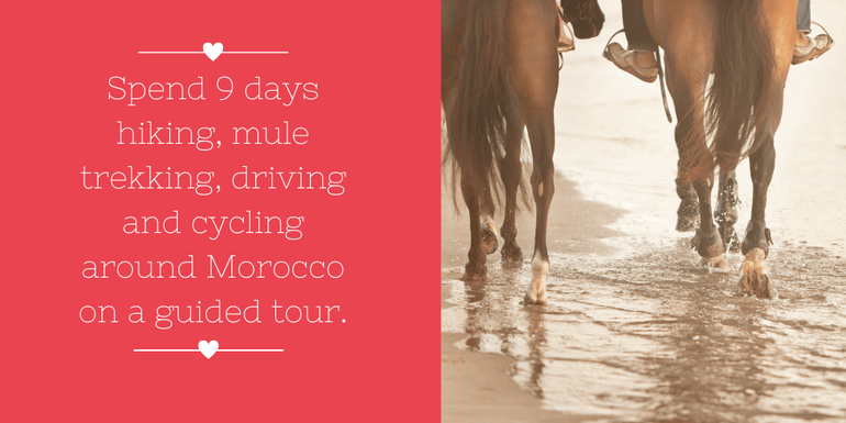 Valentine's Day Getaways: Extend your break and take a 9 day tour of Morocco