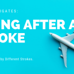 Flying after a stroke, written by Different Stroke charity