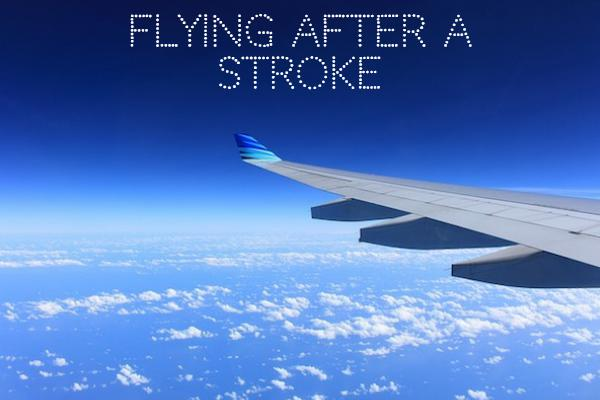 Flying after a stroke