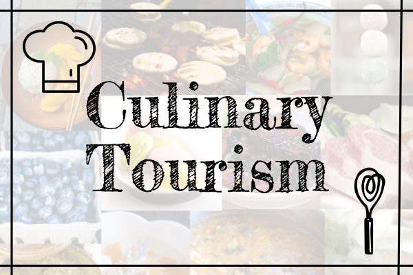 Is Culinary Tourism on the rise?