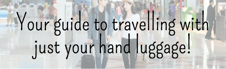 Click here to read out blog on how to easily travel with just your hand luggage!