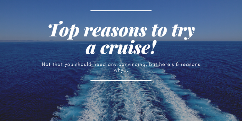 Why you should try a cruise