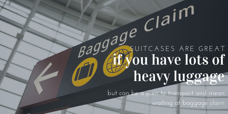 Pros and cons to putting a suitcase in the hold