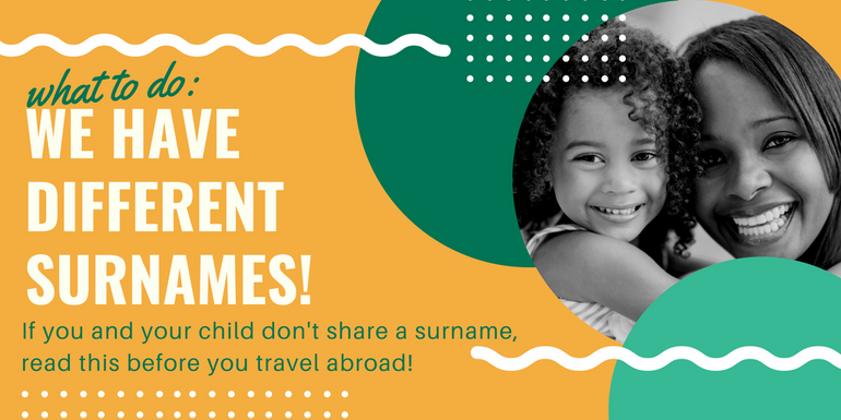 What you need to know about travelling when you and your child don't share a surname
