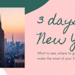 Your itinerary for 3 days in New York