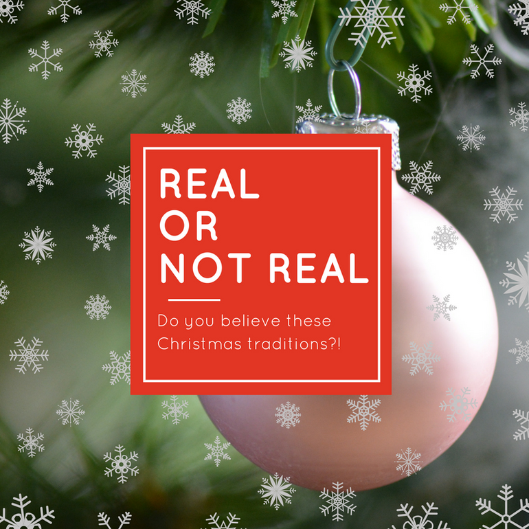 Christmas Real or not real; how many of these Christmas facts are actually real?