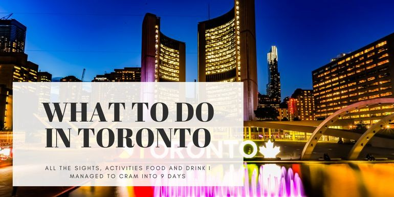 Need some inspiration on what to do in Toronto? Look no further