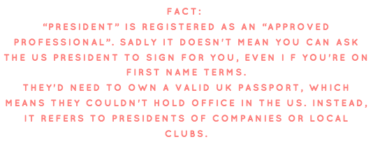 fact: president is marked as an approved profession for countersignatures