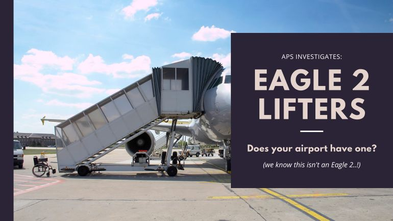 Does your UK airport have an Eagle 2 Lifter for PRMs?