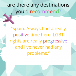 spain really positive LGBTQ holiday destination!