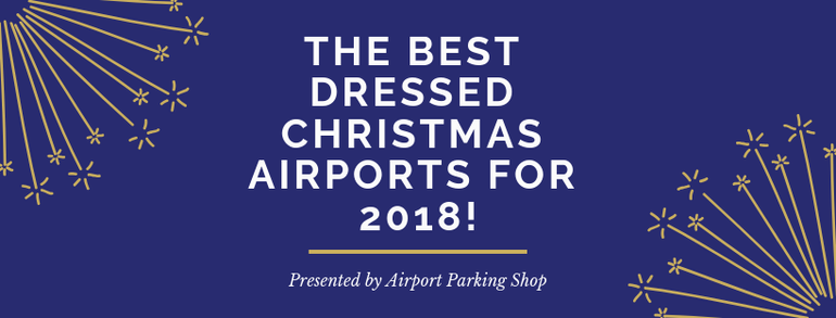 Best Dressed Airports 2018