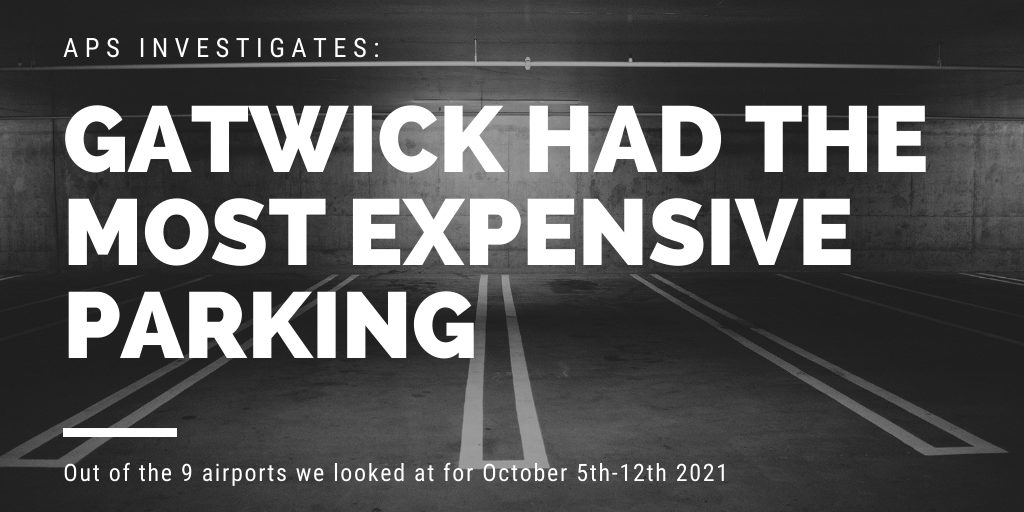 We found that Gatwick had the most expensive parking during the dates we looked into
