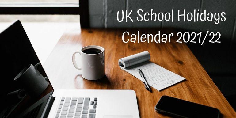 UK School Holidays Calendar 2021