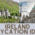 Ireland staycation and holiday ideas