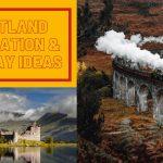 Scotland Staycation ideas